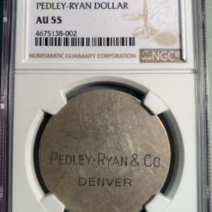 1933 Pedley-Ryan Denver So-Called Dollar, Type IV, HK-825, AU55 NGC