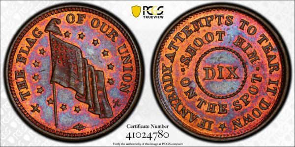 (1861-65) Civil War Dix Token Flag of Our Union-Shoot Him on the Spot MS64RB PCGS
